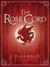 The Rose Cord (eBook): The Ballad of Sir Benfro Book Two